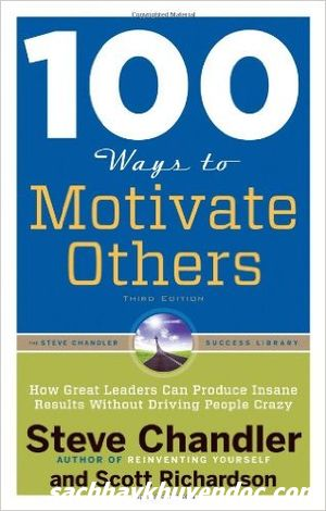 Review sách 100 Ways To Motivate Others (Third Edition)