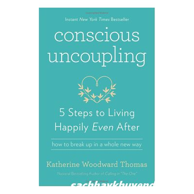 Review sách Conscious Uncoupling: 5 Steps To Living Happily Even After
