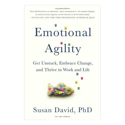 Review sách Emotional Agility: Get Unstuck, Embrace Change, And Thrive In Work And Life