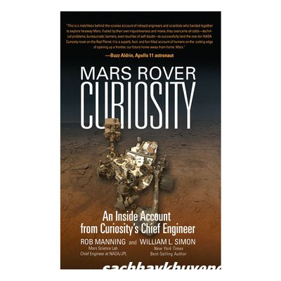 Review sách Mars Rover Curiosity: An Inside Account From Curiositys Chief Engineer