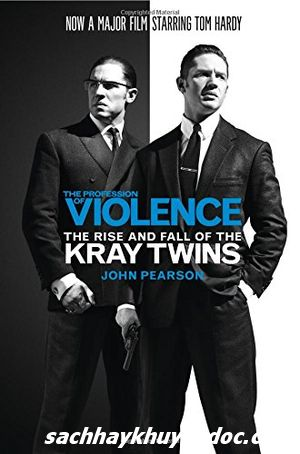 Review sách The Profession Of Violence: The Rise and Fall Of The Kray Twins