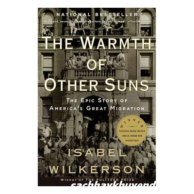 Review sách The Warmth Of Other Suns: The Epic Story Of Americas Great Migration