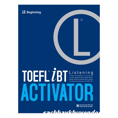 Bìa sách TOEFL iBT Activator Listening: Beginning (Without Audio CD)