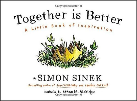 Review sách Together Is Better: A Little Book Of Inspiration