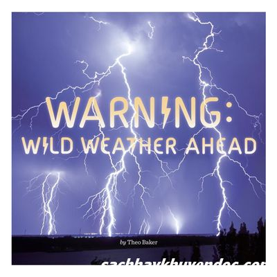 Review sách Warning: Wild Weather Ahead