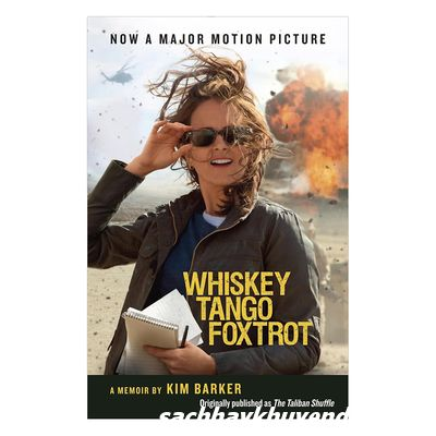 Review sách Whiskey Tango Foxtrot (The Taliban Shuffle Mti): Strange Days In Afghanistan And Pakistan